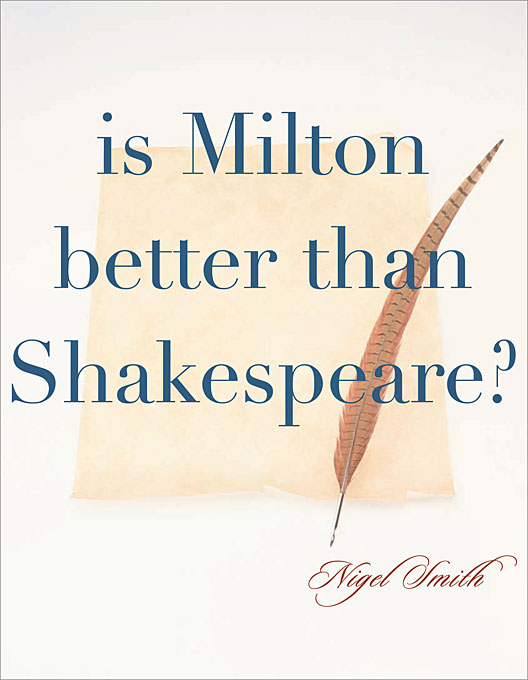 Cover: Is Milton Better than Shakespeare?, from Harvard University Press