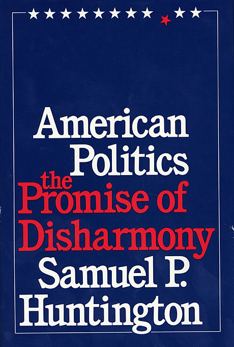 Cover: American Politics: The Promise of Disharmony, from Harvard University Press
