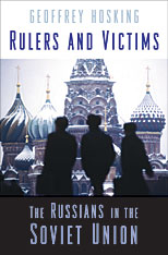 Cover: Rulers and Victims: The Russians in the Soviet Union