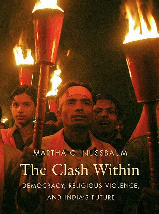 Cover: The Clash Within: Democracy, Religious Violence, and India's Future, from Harvard University Press