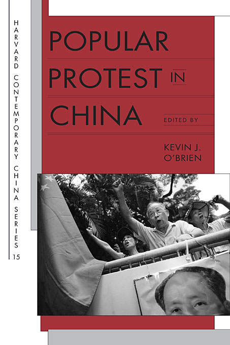 Cover: Popular Protest in China, from Harvard University Press