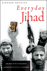 Cover: Everyday Jihad: The Rise of Militant Islam among Palestinians in Lebanon