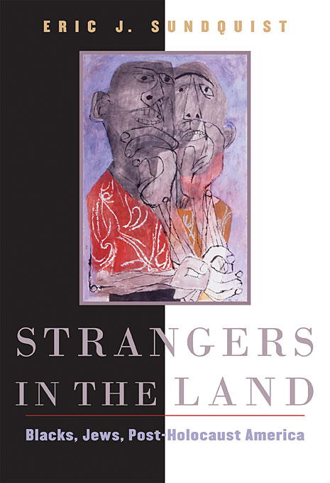 Cover: Strangers in the Land: Blacks, Jews, Post-Holocaust America, from Harvard University Press