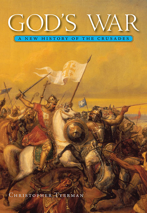 Cover: God's War: A New History of the Crusades, from Harvard University Press