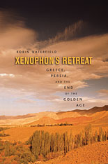 Cover: Xenophon's Retreat: Greece, Persia, and the End of the Golden Age