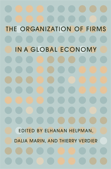 Cover: The Organization of Firms in a Global Economy, from Harvard University Press