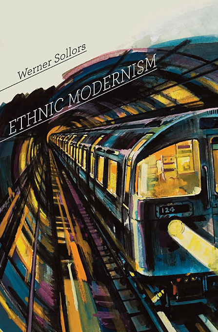 Cover: Ethnic Modernism, from Harvard University Press