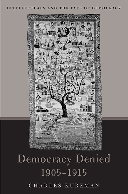 Cover: Democracy Denied, 1905-1915: Intellectuals and the Fate of Democracy, from Harvard University Press