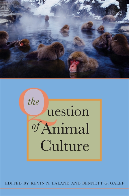 Cover: The Question of Animal Culture, from Harvard University Press