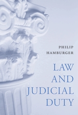 Cover: Law and Judicial Duty in HARDCOVER