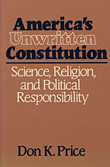 Cover: America's Unwritten Constitution: Science, Religion, and Political Responsibility