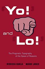 Cover: 'Yo!' and 'Lo!': The Pragmatic Topography of the Space of Reasons in HARDCOVER