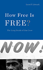 Cover: How Free Is Free?: The Long Death of Jim Crow