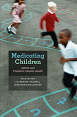 Cover: Medicating Children: ADHD and Pediatric Mental Health, from Harvard University Press