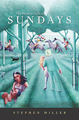Cover: The Peculiar Life of Sundays