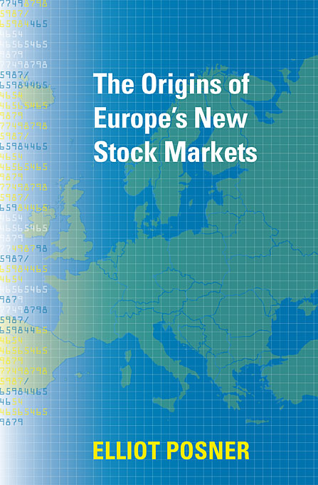 Cover: The Origins of Europe's New Stock Markets, from Harvard University Press