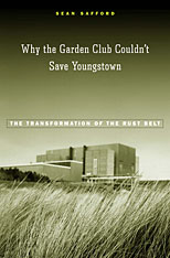 Cover: Why the Garden Club Couldn't Save Youngstown in HARDCOVER