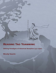 Cover: Reading Tao Yuanming: Shifting Paradigms of Historical Reception (427-1900)