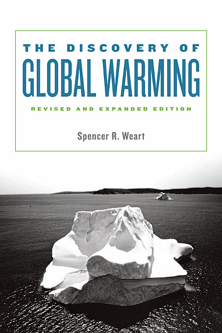 Cover: The Discovery of Global Warming: Revised and Expanded Edition, from Harvard University Press