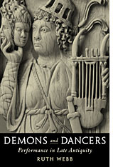 Cover: Demons and Dancers: Performance in Late Antiquity
