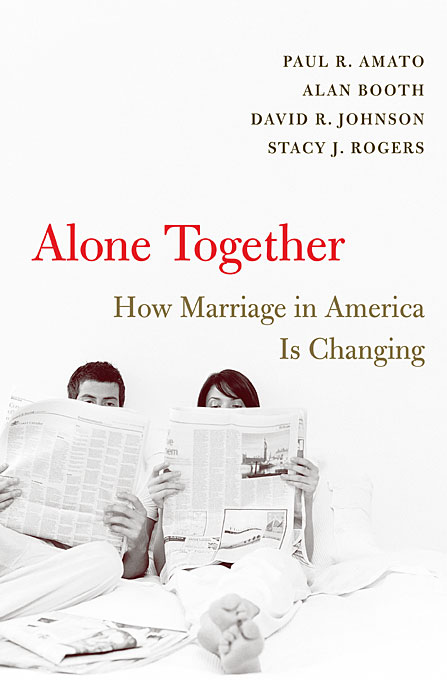 Cover: Alone Together: How Marriage in America Is Changing, from Harvard University Press