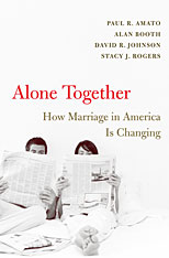 Cover: Alone Together: How Marriage in America Is Changing