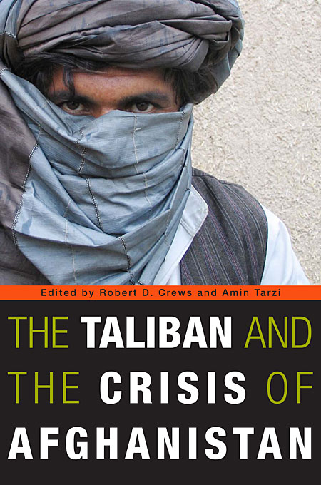 Cover: The Taliban and the Crisis of Afghanistan, from Harvard University Press