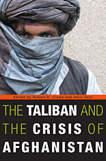 Cover: The Taliban and the Crisis of Afghanistan, edited by Robert D. Crews and Amin Tarzi, from Harvard University Press