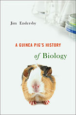 Cover: A Guinea Pig's History of Biology