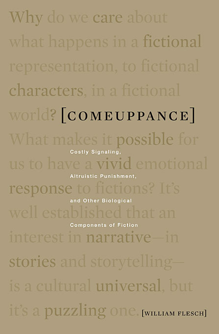 Cover: Comeuppance: Costly Signaling, Altruistic Punishment, and Other Biological Components of Fiction, from Harvard University Press