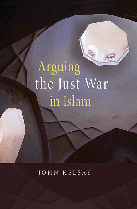 Cover: Arguing the Just War in Islam, from Harvard University Press