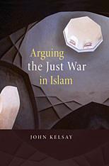 Cover: Arguing the Just War in Islam