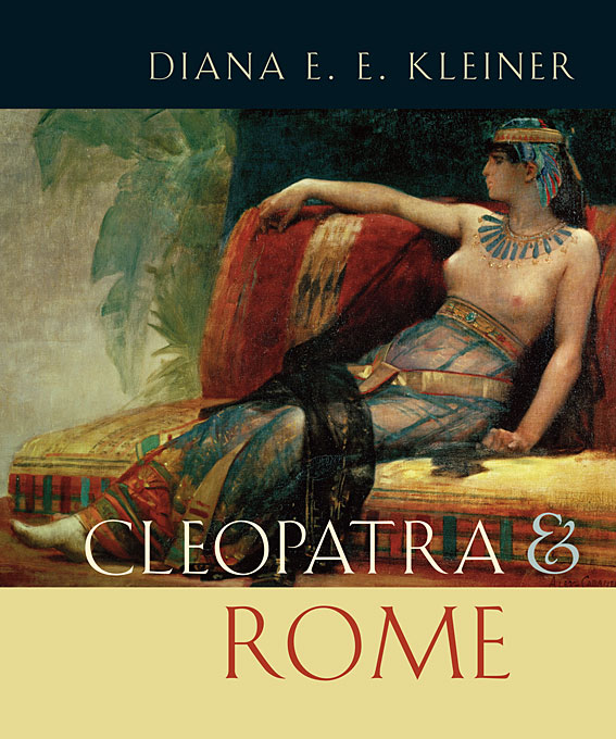Cover: Cleopatra and Rome, from Harvard University Press