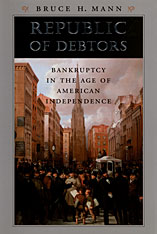 Cover: Republic of Debtors: Bankruptcy in the Age of American Independence