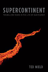 Cover: Supercontinent: Ten Billion Years in the Life of Our Planet