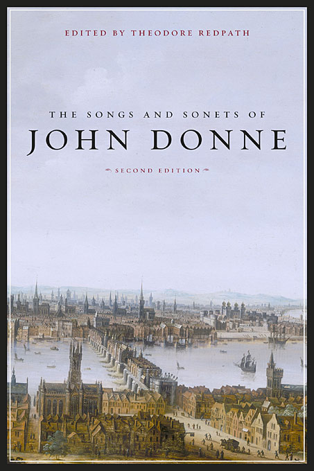 Cover: The Songs and Sonets of John Donne: Second Edition, from Harvard University Press