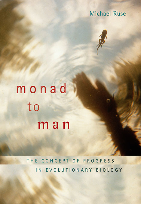 Cover: Monad to Man: The Concept of Progress in Evolutionary Biology, from Harvard University Press