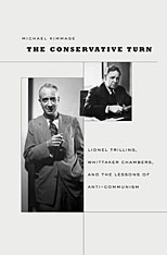 Cover: The Conservative Turn: Lionel Trilling, Whittaker Chambers, and the Lessons of Anti-Communism