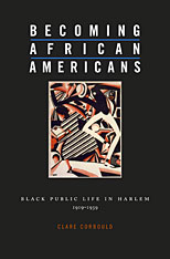 Cover: Becoming African Americans: Black Public Life in Harlem, 1919-1939