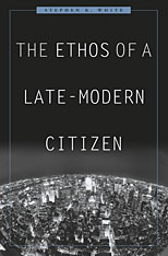 Cover: The Ethos of a Late-Modern Citizen in HARDCOVER
