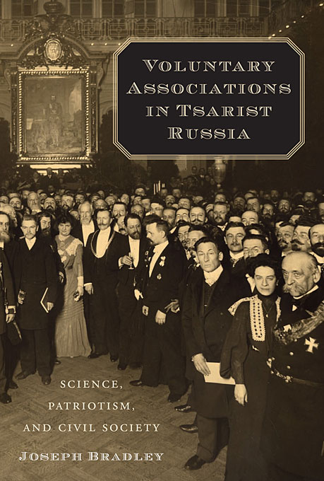 Cover: Voluntary Associations in Tsarist Russia: Science, Patriotism, and Civil Society, from Harvard University Press