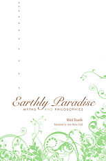 Cover: Earthly Paradise: Myths and Philosophies