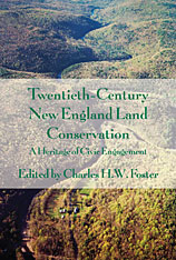 Cover: Twentieth-Century New England Land Conservation in HARDCOVER