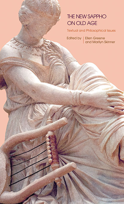 Cover: The New Sappho on Old Age: Textual and Philosophical Issues, from Harvard University Press