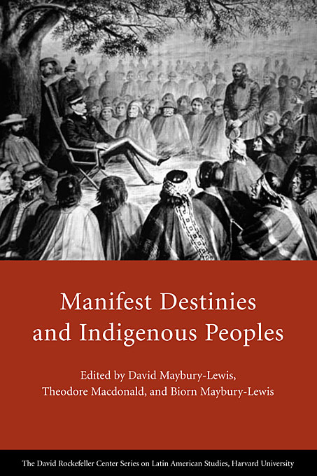 Cover: Manifest Destinies and Indigenous Peoples, from Harvard University Press