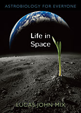 Cover: Life in Space: Astrobiology for Everyone