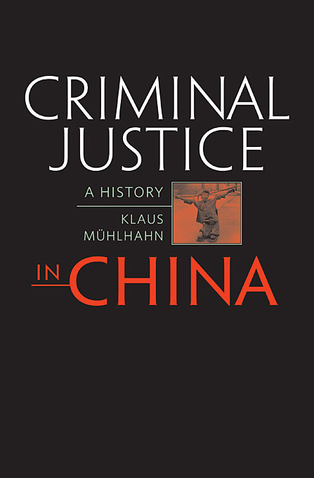 Cover: Criminal Justice in China: A History, from Harvard University Press