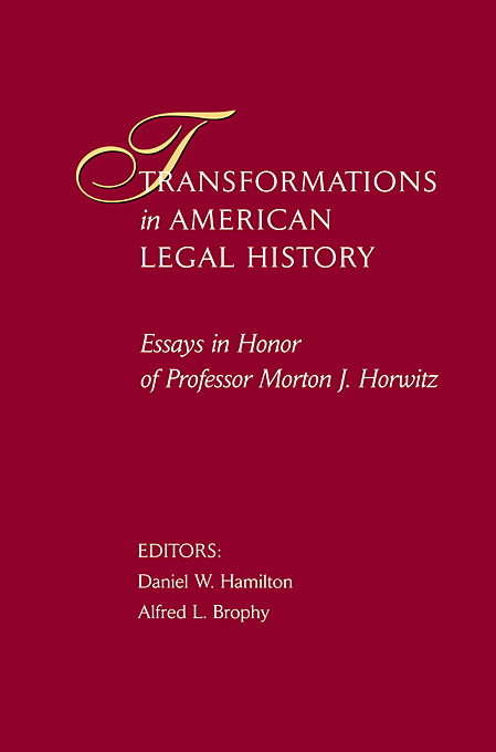 Cover: Transformations in American Legal History: Essays in Honor of Professor Morton J. Horwitz, from Harvard University Press