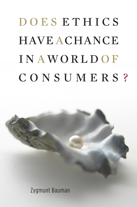 Cover: Does Ethics Have a Chance in a World of Consumers?, from Harvard University Press