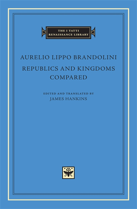 Cover: Republics and Kingdoms Compared, from Harvard University Press